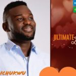 Obichukwu Ultimate Love Biography, Age, Occupation