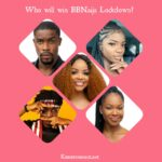 BBNaija Lockdown Finale Voting Poll Week 10