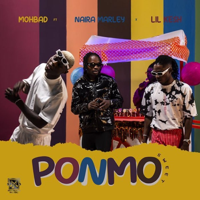 Download: Mohbad - Ponmo Sweet Ft. Naira Marley & Lil Kesh