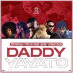 Download: Tzy Panchak – Daddy Yayato Feat. Vivid, Cloe Grae, Mihney, Stanley Enow (Directed by Mr. Adrenaline)